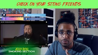 JELLY ROLL - SMOKING SECTION *Reaction*