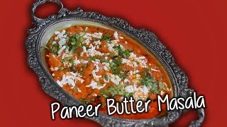 Paneer Butter Masala Recipe By  Chef Shaheen