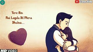 Tere Bin Nahi Lagda Dil Mera Dholna Status | Romantic Whatsapp Status | SIMMBA| Rahat Fateh Ali Khan