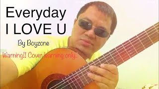 Everyday i love you cover only -Benk pnd-