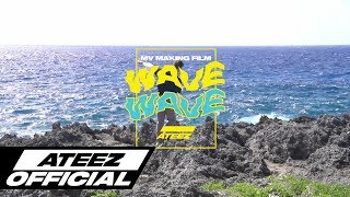 ATEEZ(에이티즈) - 'WAVE' Official MV Making Film