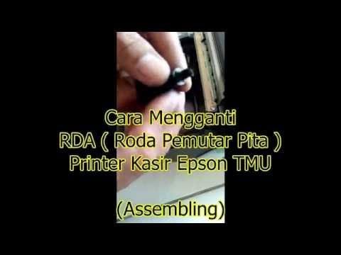 Cara ganti Roda pemutar Pita printer Kasir Epson TMU