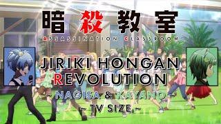 Ansatsu Kyoushitsu Opening 2 - Jiriki Hongan Revolution ~ Nagisa & Kayano Ver. ~ TV Size ~