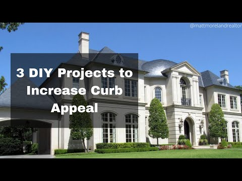 3 DIY Projects to Increase Your Home's Curb Appeal