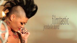 FILMTASTIC - Starring Jezebelle Bond, directed by Ivan