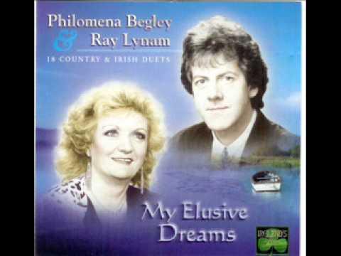 Ray Lynam and Philomena Begley  - My Elusive Dreams