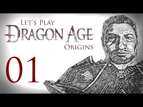 Let's Play Dragon Age: Origins - 01 - The Dwarf Who Would Be King