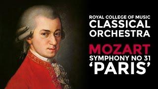 Mozart: Symphony no 31 in D major K 297/300a
