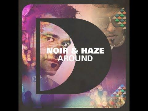 Noir and Haze - Around (Solomun Dub)