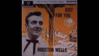 Houston Wells/The Marksmen/Joe Meek - Only The Heartaches - Mono & Re - Processed Stereo Versions