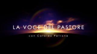 """La Voce del Pastore """"TUTTA LA VITA NON CI BASTA, PER PARLARE DI GESÙ"""" - 20 Gennaio 2021"""