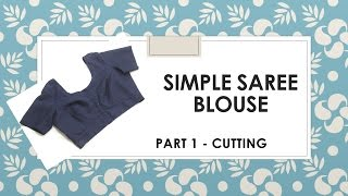 How to make a simple Saree Blouse _ Marking and Cutting