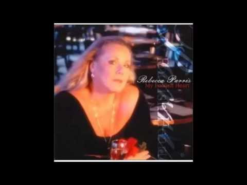 Rebecca Parris / My Foolish Heart