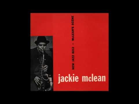 Jackie McLean -  McLean's Scene ( Full Album )