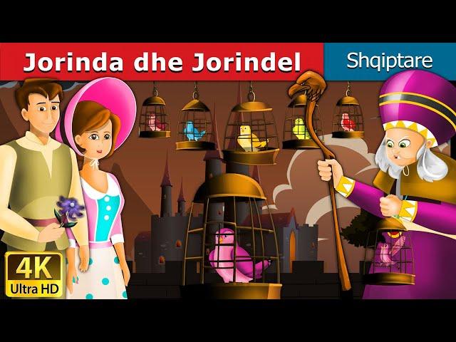 Jorinda dhe Jorindel | Perralla per femije | Kukulla per femije shqip | Perralla Shqip