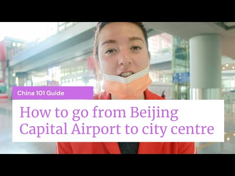 Download How to go from Beijing Capital Airport to city centre | China 101 Guide #9