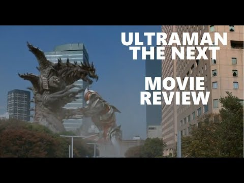 Ultraman The Next Movie Review