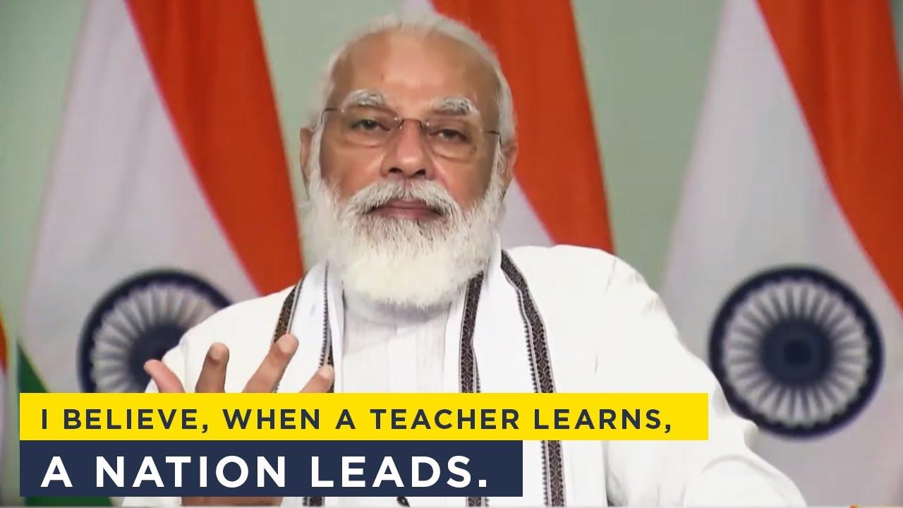 When a teacher learns, a nation leads: PM Narendra Modi