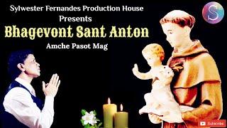 Bhagevont Sant Anton-New Official 11th Konkani Gospel Song 2021 Sylwester Fernandes Production House