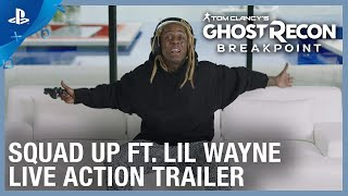 Tom Clancy's Ghost Recon Breakpoint - Squad Up with Lil Wayne | PS4