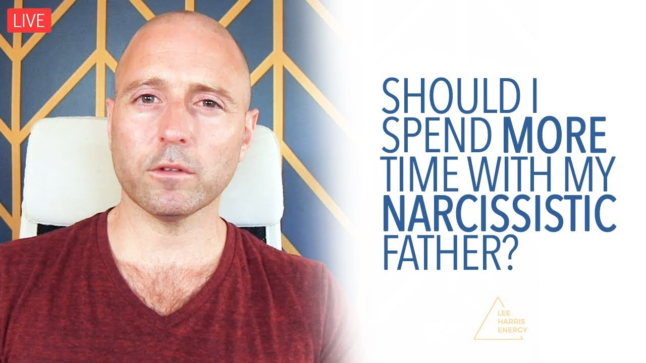 Should You Spend More Time with a Narcissistic Father?