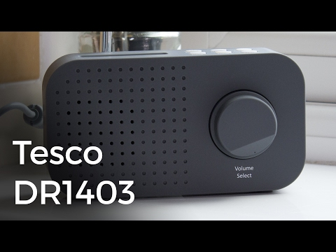 Tesco DR1403G DAB/FM Radio Review