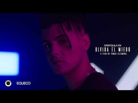 DrefQuila - Olvida el miedo 👻 (Video Oficial): Music video by DrefQuila performing Olvida el Miedo © 2018 DREFQUILA   Letra - DrefQuila Música - Lidanza  Follow Drefquila in: FB: @dref_kun / IG: @dref_kun / TT: @dref_kun  Spotify: https://open.spotify.com/artist/5pughe5rcsOq3GF0utMOs5?si=sUsJbyfcTcin4-Rne779cQ  Booking: +56 9 5009 7415 (Matz)  __________  Dirección y Guión - Tomás Alzamora M. Producción Ejecutiva - Dj Matz Producción - Equeco Productor Asociado - Jama Bros Director de Fotografía - Matías Jara Operador Steadycam - Jorge Coco Manzur Foquista - Razativa Roots Asistente de Steadycam - Cristobal Jamal Zamora Eléctrico - Kike Molina Maquillaje y Pelo Niki Osandón Vestuario - Romina Urqueta & Macarena Ovando Asistente de dirección - Matías González Montaje - Tomás Alzamora M. Colorista – Sergio Béjares / First Light Studio Catering - Loreto Hernández   Agradecimientos: Michelle Mège, Max Carrasco, Mauro Bravo  http://www.equeco.cl