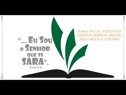 II Reis 20:1-21 - EZEQUIAS ADOECE MORTALMENTE, MAS ORA E É CURADO ...
