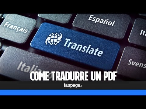 Come Tradurre Un PDF (o Un Intero Libro Ebook Digitale)