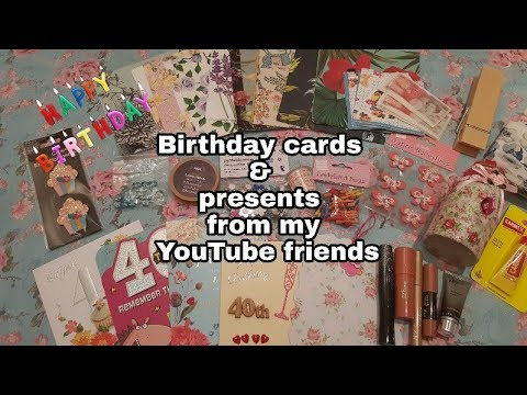 My Birthday Cards Presents From My Youtube Friends Youtube