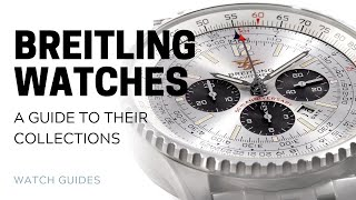 Breitling Watches: A Guide to …