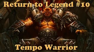 Hearthstone - Return to Legend #10 - Tempo Warrior - Season 5