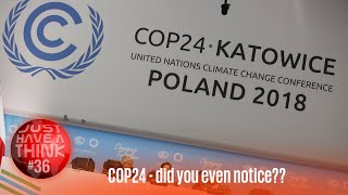COP 24 Climate Conference : Did you notice?