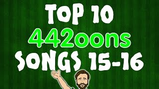 Top 10 442oons Songs!!! (2015-2016)
