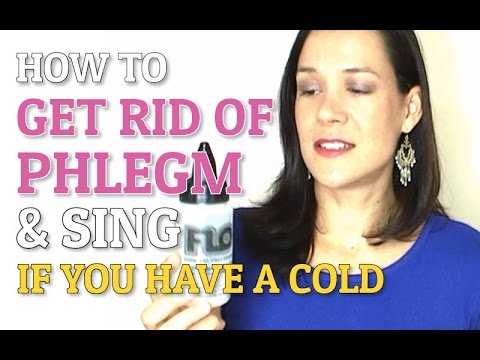 How To Get Rid Of Mucus Phlegm Sing With A Cold Youtube