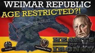 Hearts of Iron IV: Weimar Republic - Age Restricted