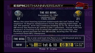 "ESPN NFL 2K5 25TH ANNIVERSARY CHALLENGES  -""THE ICE BOWL"" (NO COMMENTARY)"