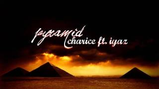 pyramid - charice ft. iyaz (+download link)