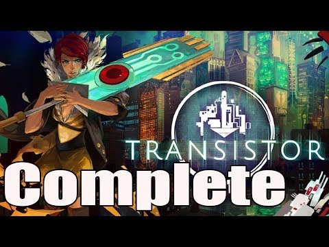Transistor Full Game Walkthrough / Complete Game Walkthrough