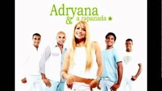 Adryana & A Rapaziada - Homenagem Ao Malandro