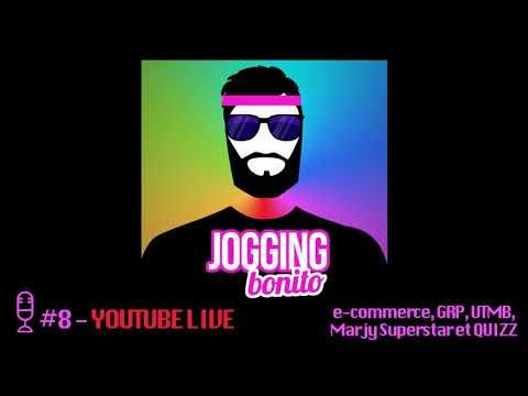 Jogging Bonito #8 - e-commerce, GRP, UTMB, Marjy Superstar et QUIZ (YOUTUBE LIVE) [Août 2017]