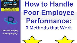 How to Handle Poor Employee Performance Constructively: 3 Proven Methods