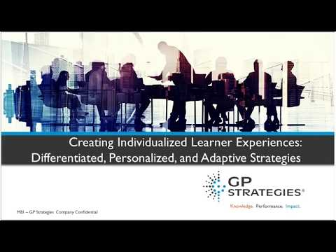 Webinar | Individualized Learner Experiences: Differentiated, Personalized and Adaptive Strategies