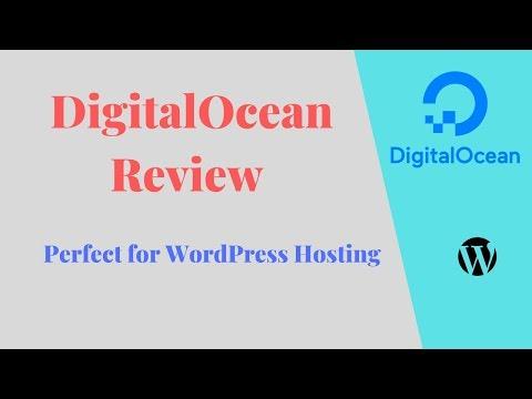 DigitalOcean Review 2019 - Perfect Hosting For WordPress