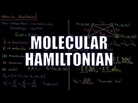 Computational Chemistry 4.1 - Molecular Hamiltonian