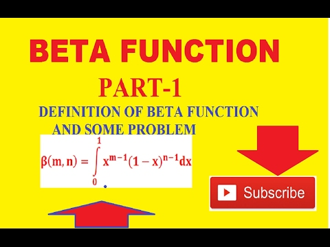BETA FUNCTION-DEFINITION AND PROBLEM