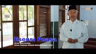 Esensi Puasa Ramadhan - DR M. Saad Ibrahim Ketua Pimpinan Wilayah Muhammadiyah Jatim | Cahaya Hikmah
