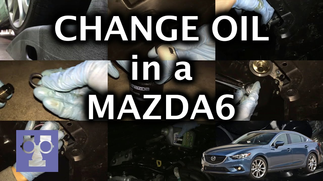 Change Oil In A Mazda 6 GT: How To   YouTube