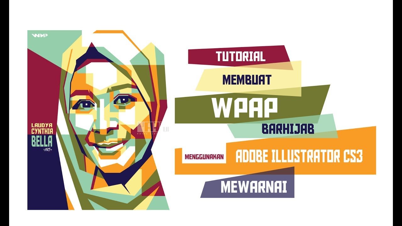 Membuat Wpap Hijab Pewarnaan Tutorial Wpap Adobe Illustrator Cs3