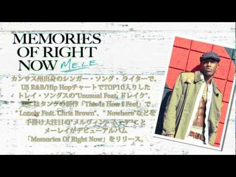 Mele Debut Album「Memories Of Right Now」Trailer 2012.6.27 in stores